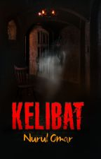 Kelibat by dearnovels