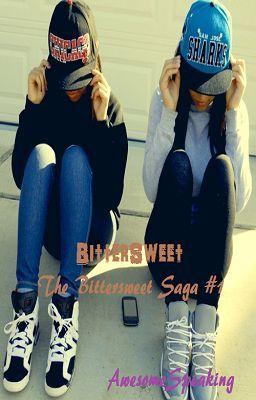 Bittersweet : The Bittersweet Saga #1