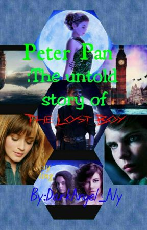 Peter Pan: The untold story of the lost boy who can't grow by DarkAngel_Aly