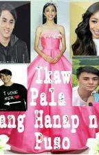 Ikaw Pala Ang Hanap Ng Puso   (Short Story ) Mayward Fiction  by laddelalilano