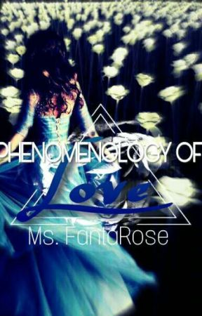 Phenomenology of Love by MsFantaRose