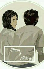 Dilan&Milea by Ilyyxq