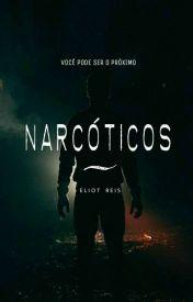 NARCÓTICOS by EliotReis
