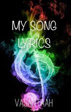 My Songs Lyrics by vvdlove