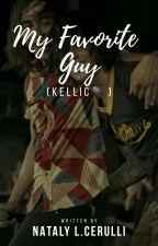 ♡•My Favorite Guy•♡ (Kellic♥) by nataly_preciado