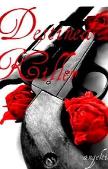 Destined Killer