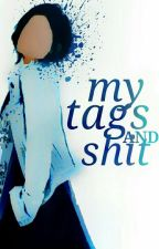 My Tags and Shit by Sweet_Coco2802
