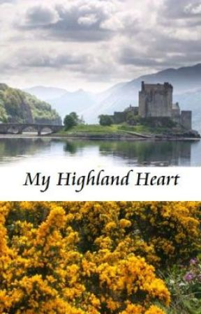 My Highland Heart (On Hold/Editing) by AJSkinner