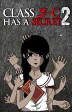 Class 3c has a secret 2: Memento mori (C3CHAS 2) by awwemgee