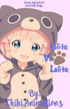 Lolita .Vs. Lolita  by ChibiAnimations
