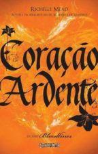 Coração Ardente - Bloodlines #4 by Tiinker_Bell