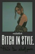 Bitch in the style [16+] by -milablick