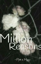 Million Reasons (MinYoon) by Lecxo19