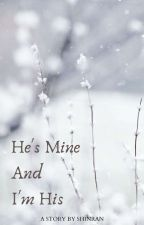 He's Mine And I'm His by shinran_