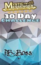Mystic Messenger - 30 Day Challenge by PB_Boss