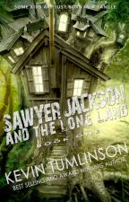 Sawyer Jackson and the Long Land by KevinTumlinson