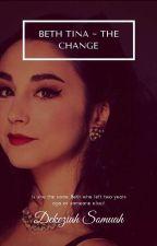 Beth Tina - The Change by DekeziahSomuah