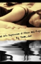 Sunk into Depression of Abuse and Rejection by HavenAudrey1