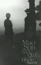 [Kinh Dị] Mao Sơn Tróc Quỷ Nhân - Thanh Tử by Woowei