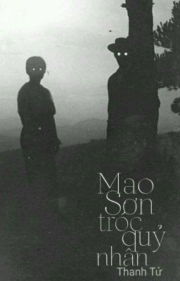 [Kinh Dị] Mao Sơn Tróc Quỷ Nhân - Thanh Tử