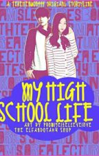 MY FUTURE HUSBAND  And MY HIGH SCHOOL LIFE by pangke01