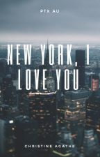 New York, I Love You by ObsessIntoOblivion