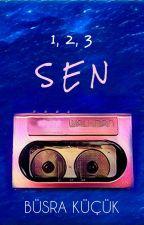 1, 2, 3 SEN by BusraKck