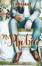MR. PHOBIA by DedePratiwi