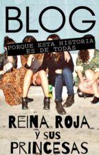 Blog. Reina Roja y sus Princesas. by Nerea61991