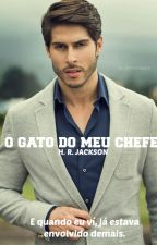 O Gato Do Meu Chefe. (Romance Gay) by DiariosdeJackson