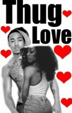 Thug Love by SpecialtyThug