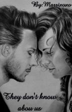 They don't know about us!? (Larry Stylinson) by Marrixoxo
