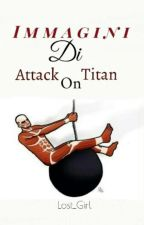 Immagini Di Attack On Titan by _-Lost_Girl-_