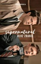 Supernatural > Ułóż zdanie by FruciaMuuucia