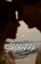 Saving Savannah | ✓  by Laiqahx