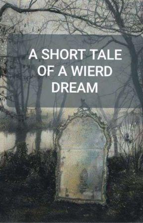 Wierd Dreams by skylarcck