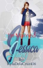 I'm Married  by Jessica_Lover_K18