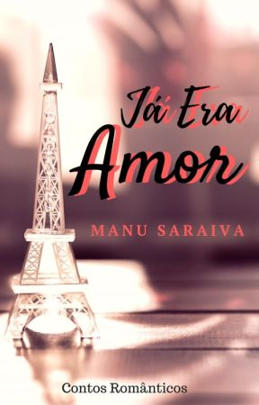 Já Era Amor by ManuSaraiva