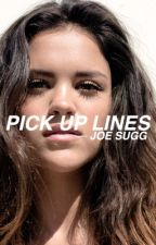 pick up lines || joe sugg by stilinskisugg