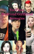 YouTuber boyfriend / girlfriend senarios by TheCringeTM