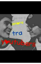 Amore tra youtuber~ Lorefano  by giuly-love-1D