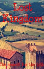 Lost Kingdom: The search for the tribe by EmmaWilliams66