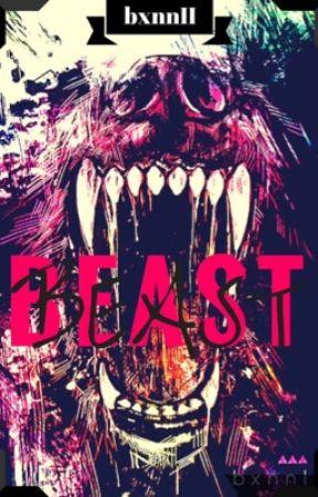 BEAST  by bxnnII