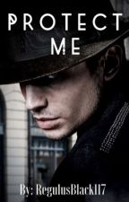 {Complete} Protect Me || Credence Barebone (Book 1)  by Mazu_Padilla