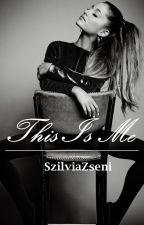 This Is Me  by SzilviaZseni