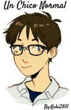 Un chico normal //Kawoshin // //Evangelion AU// by KukiMarciano