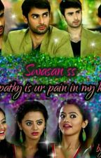 Swasan Ss Empathy is your pain in my heart by Nikitabluesea