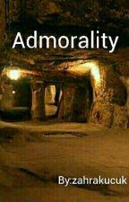 Admorality  by zahrakucuk