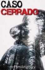 ➳Caso Cerrado [TERMINADA] by dreamsxbau