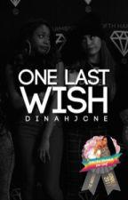 One Last Wish // Norminah AU  by dinahjcne